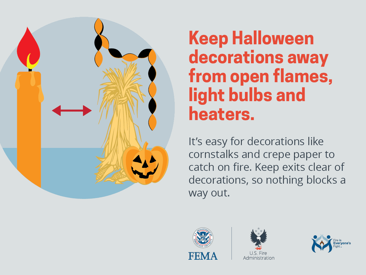 Read more about the article Keep Halloween decorations away from open flames, light bulbs and heaters.